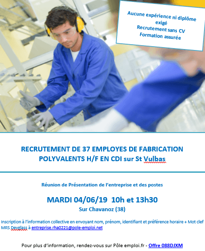 Réunions à Chavanoz le 4 juin : recrutement de 37 employés de fabrication polyvalente en CDI sur Saint Vulbas